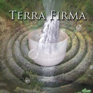 Terra Firma CD ~ Singing Crystal Bowls for Centering and Inner Peace